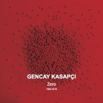 gencai-kasapci-zero-1960-2016